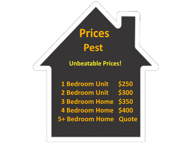 The Prices for a Pest Inspection are as follows: Price for a 1 Bedroom Unit is $250. Price for a 2 Bedroom Unit is $300. Price for a 3 Bedroom Home is $350. Price for a 4 Bedroom Home is $400. Please call for a quote for a 5 or more Bedroom Home/Unit